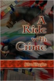 A Ride With Crime - John Higgins