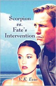Scorpion Vs. Fate's Intervention - V.K. Ezzo