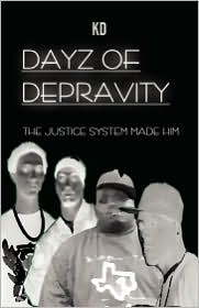 Dayz Of Depravity - Kd