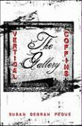 Vertical Coffins: The Gallery