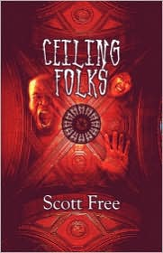 Ceiling Folks - Scott Free