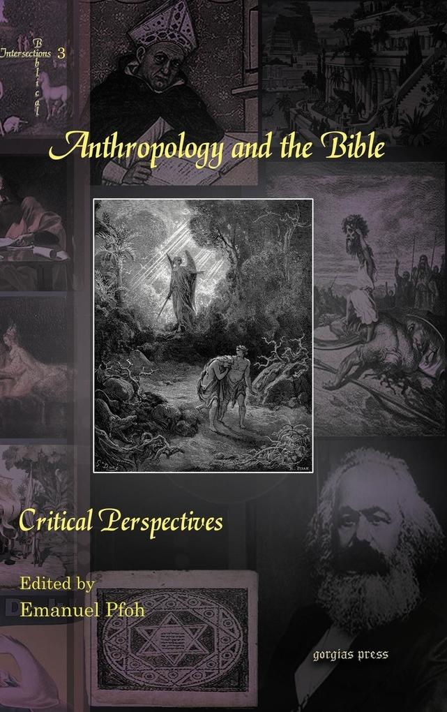 Anthropology and the Bible als Buch von Emanuel Pfoh - Gorgias Press