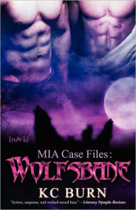 MIA Case Files: Wolfsbane - KC Burn