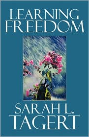 Learning Freedom - Sarah L. Tagert
