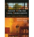 Indoor Work & Living Environments - Robert G. Harris