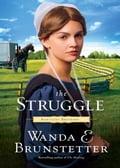 The Struggle - Wanda E. Brunstetter