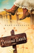 Petticoat Ranch - Mary Connealy
