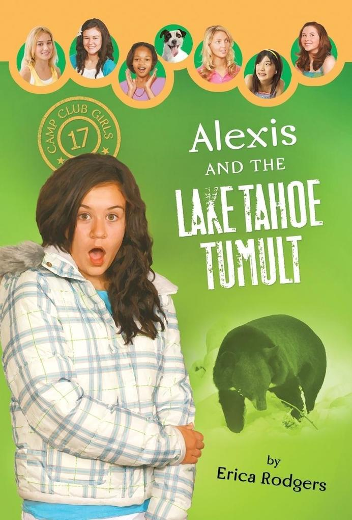 Alexis and the Lake Tahoe Tumult als eBook von Erica Rodgers - Barbour Publishing, Inc.