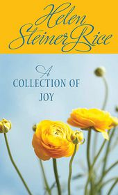 A Collection of Joy - Helen Steiner Rice