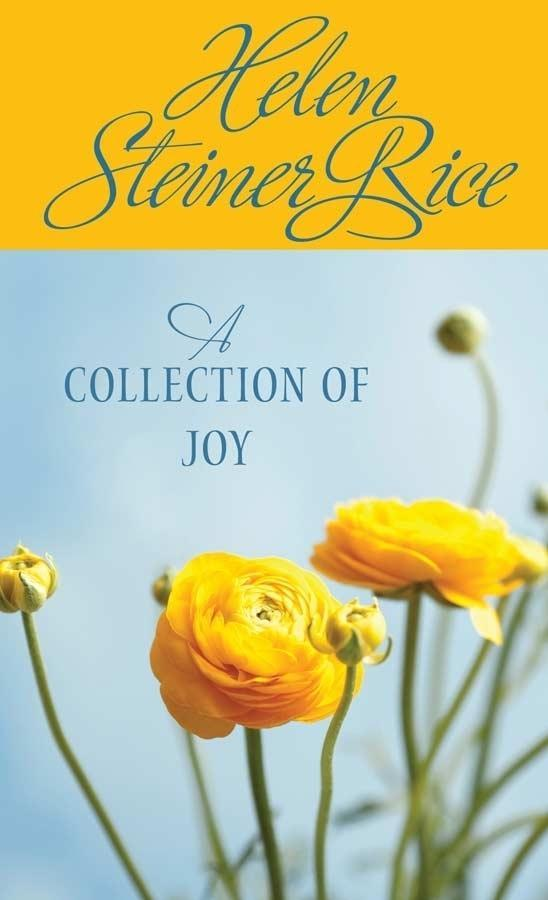 Collection of Joy als eBook von Helen Steiner Rice - Barbour Publishing, Inc.
