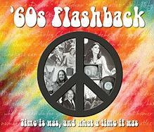'60s Flashback: Time it was, and what a time it was