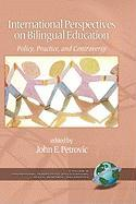 International Perspectives on Bilingual Education: Policy, Practice, and Controversy (Hc)