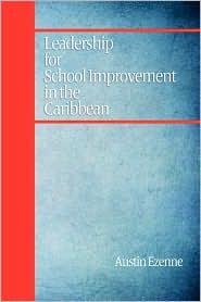 Leadership For School Improvement In The Caribbean (Pb)