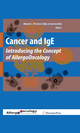 Cancer and IgE - Manuel L. Penichet; Erika Jensen-Jarolim