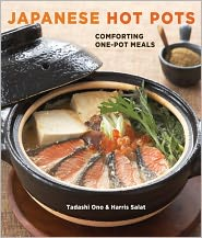 Japanese Hot Pots: Comforting One-Pot Meals - Tadashi Ono, Harris Salat