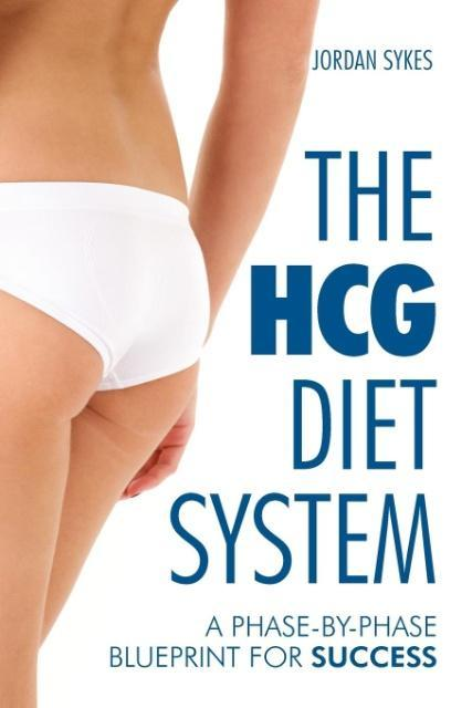The HGC Diet System - A Phase-By-Phase Blueprint for Success als Taschenbuch von Jordan Sykes
