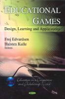 Educational Games: Design, Learning and Applications (Education in a Competitive and Globalizing World)