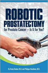 Robotic Prostatectomy for Prostate Cancer- Is It for You?