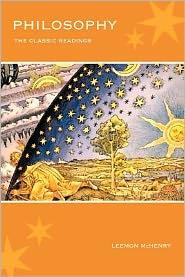 Philosophy: The Classic Readings - Leemon McHenry (Editor)
