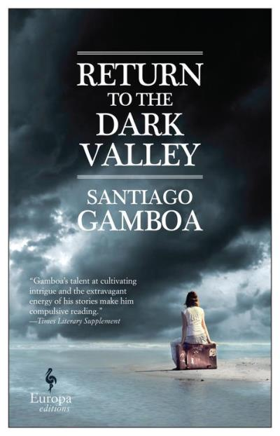 Return to the Dark Valley - Europa Editions