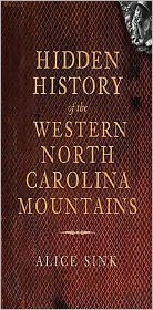 Hidden History of the North Carolina Mountains