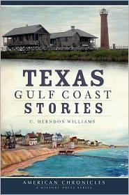Texas Gulf Coast Stories - C. Herndon Williams