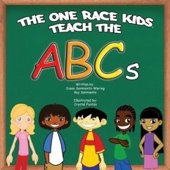 The One Race Kids Teach the ABCs - Sarmiento -. Waring, D.