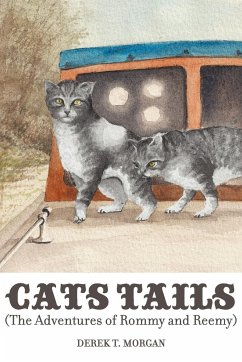 Cats Tails (The Adventures of Rommy and Reemy) - Morgan, Derek T.