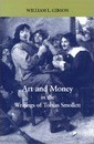 Art and Money in the Writings of Tobias Smollett - William Gibson