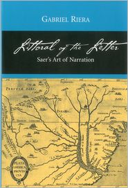 Littoral of the Letter: Saer's Art of Narration