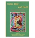 Color, Hair, and Bone - Linden Lewis