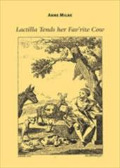 Lactilla Tends Her Fav'rite Cow: Ecocritical Readings of Animals and Women in Eighteenth-Century British Labouring-Class Women's P - Milne, Anne
