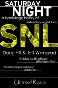 Saturday Night: A Backstage History of Saturday Night Live - Doug Hill, Jeff Weingrad