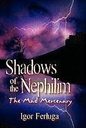 Shadows of the Nephilim: The Mad Mercenary