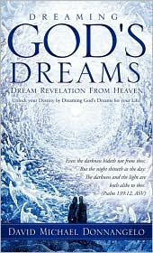 Dreaming God's Dreams - David Michael Donnangelo