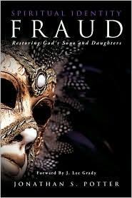 Spiritual Identity Fraud - Jonathan S. Potter
