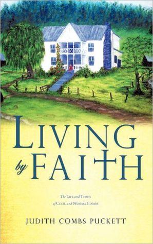 Living By Faith - Judith Combs Puckett