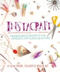 InstaCraft - Alison Caporimo, Meera Lee Patel