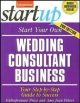Start Your Own Wedding Consultant Business - Entrepreneur Press
