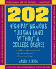 202 High Paying Jobs You Can Land Without a College Degree - Jason R. Rich