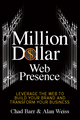 Million Dollar Web Presence - Chad Barr;  Alan Weiss