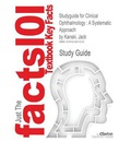 Studyguide for Clinical Ophthalmology - Cram101 Textbook Reviews