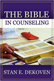 The Bible In Counseling - Stan Dekoven