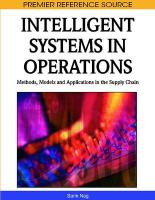 Intelligent Systems in Operations: Models, Methods, and Applications introduces current and original research in intelli