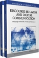 Handbook of Research on Discourse Behavior and Digital Communication: Language Structures and Social Interaction