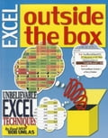 Excel Outside the Box: Unbelieveable Excel Techniques from Excel MVP Bob Umlas - Umlas, Bob