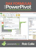 DAX Formulas for PowerPivot: A Simple Guide to the Excel Revolution - Rob Collie