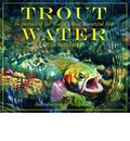 Trout Water - Jim Rowinski