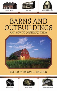 Barns and Outbuildings: And How to Construct Them - John McPhee