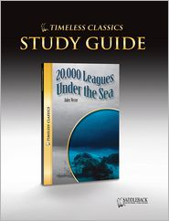 20,000 Leagues Under the Sea Study Guide- Timeless Classics